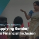 executive-insights-Applying-Gender-to-Financial-Inclusion